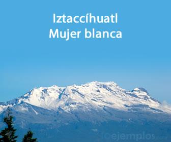 Iztaccihuatl, mujer blanca.