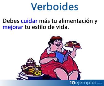Los verboides son una serie de formas impersonales del verbo donde no se indica la persona gramatical.