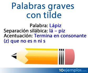 Las palabras graves, así como la mayoría de las palabras en español, se dividen en sílabas..