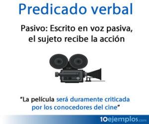 Predicado verbal pasivo, el sujeto recibe la acción